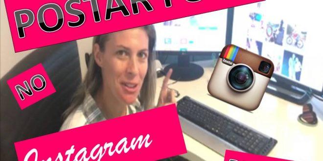 Saiba como postar fotos no Instagram através do PC